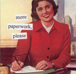 More Paperwork Please